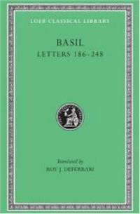 image of Basil: Letters 186-248, Volume III (Loeb Classical Library No. 243)