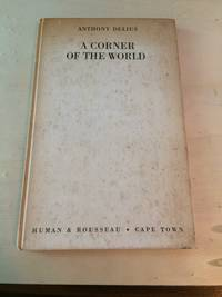 image of A Corner of the World: Thirty Four Poems