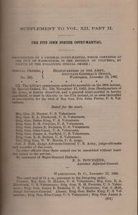 image of The War of The Rebellion: A Compilation of the Official Records of the Union and Confederate Armies: The Fitz John Porter Court Martial