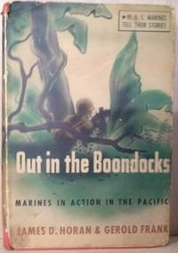 image of Out in the Boondocks:  Marines in Action in the Pacific, 21 US Marines  Tell Their Stories