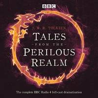 Tales from the Perilous Realm: A Four BBC Radio 4 Full-Cast Dramatisations
