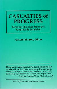 image of Casualties of Progress : Personal Histories From the Chemically Sensitive