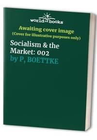 Socialism & the Market: 002