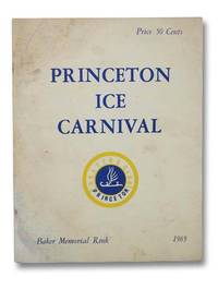 The 1965 Princeton Ice Carnival, Baker Memorial Rink, March 12 and 13