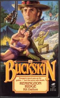 image of BUCKSKIN #18: REMINGTON RIDGE