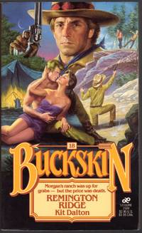 BUCKSKIN #18: REMINGTON RIDGE