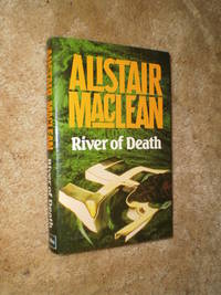 River of Death  -  First Edition  1981