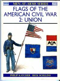 image of Flags of the American Civil War 2: Union (Osprey Men at Arms Series No. 258)