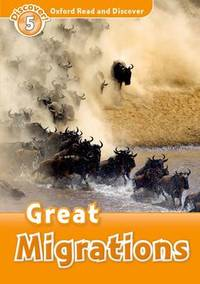 Oxford Read and Discover: Level 5: Great Migrations