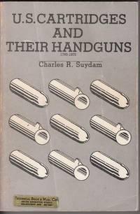U.S. Cartridges And Their handguns 1795 - 1995.