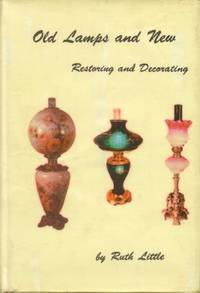 Old Lamps and New: Restoring and Decorating