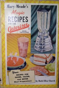 image of Mary Meade's Magic Recipes for the Electric Blender