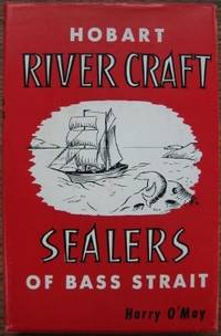 Hobart River Craft & Sealers of Bass Strait.