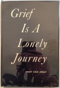 Grief is a Lonely Journey.