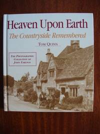 image of Heaven Upon Earth  -  The Countryside Remembered  -  The Photographic Collection of John Tarlton
