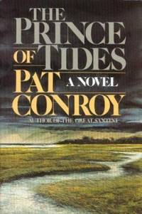 The Prince of Tides by Pat Conroy - 1986