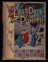 The Last Days of Pompeii (Illustrated)