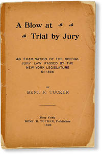 image of A Blow at Trial by Jury. An examination of the special jury law passed by the New York Legislature in 1898