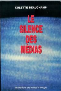 Le silence des medias: Les femmes, les hommes et l'information (Itineraires feministes) (French Edition)