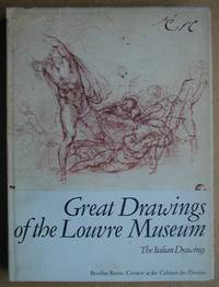Great Drawings of the Louvre Museum: The Italian Drawings.