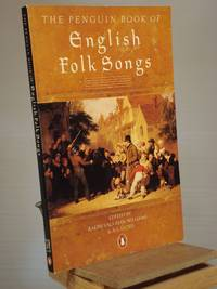 The Penguin Book of English Folk Songs by Ralph Vaughan Williams; Albert Lancaster Lloyd - Paperback - 1st Edition Later Printing - 1959 - from Henniker Book Farm and Biblio.co.uk