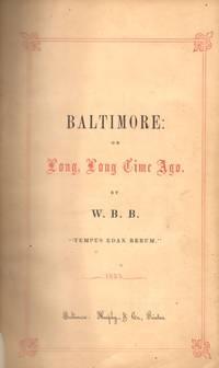 Baltimore: or Long, Long Time Ago