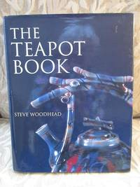 image of The Teapot Book  [SIGNED, BRITISH EDITION]