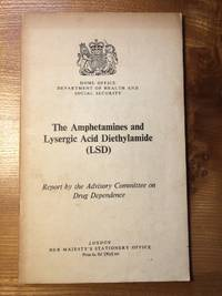 image of The Amphetamines and Lysergic Acid Diethylamide (LSD) Report by the Advisory Committee on Drug Dependence