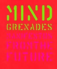 Mind Grenades : Manifestos from the Future