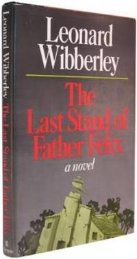The Last Stand of Father Felix.