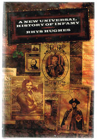 A New Universal History of Infamy