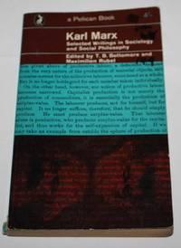 Karl Marx: Selected Writings in Sociology and Social Philosophy (Pelican A563)