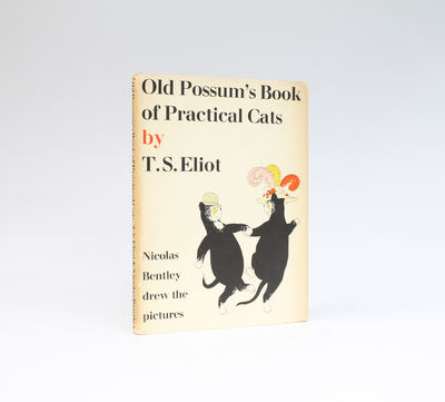 Old Possum S Book Of Practical Cats First Edition