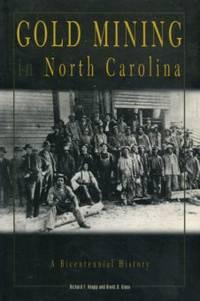 Gold Mining In North Carolina: A Bicentennial History