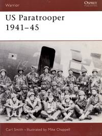 Warrior No.26: US Paratropper 1941-45