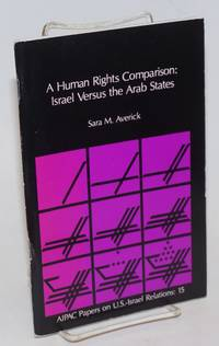 A Human Rights Comparison: Israel Versus the Arab States