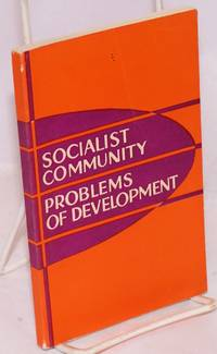 Socialist community: problems of development