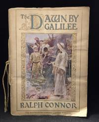 The Dawn by Galilee a Story of the Christ