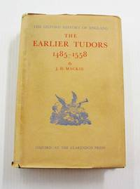 image of The Earlier Tudors 1485-1558 (The Oxford Histor y of England)