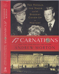 image of 17 Carnations: The Royals, the Nazis, and the Biggest Cover-Up in History