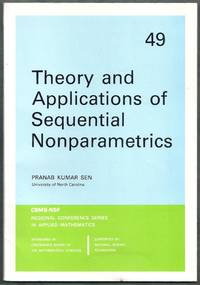 Theory and Applications of Sequential Nonparametrics. Regional Conference Series in Applied Mathematics 49