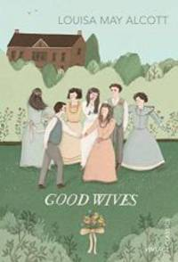 image of Good Wives (Vintage Children's Classics)