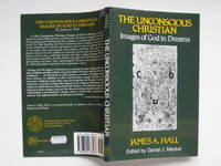 image of The unconscious Christian: images of God in dreams