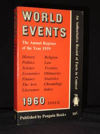World Events: The Annual Register of the Year 1959: Penguin Reference Books R17