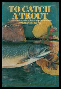 TO CATCH A TROUT