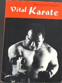 Vital Karate by  Masutatsu Oyama - Paperback - 7th - 1972 - from Chapter 1 Books (SKU: 46jl)