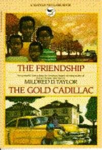 The Friendship and the Gold Cadillac