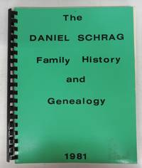 image of The Daniel Schrag Family History and Genealogy