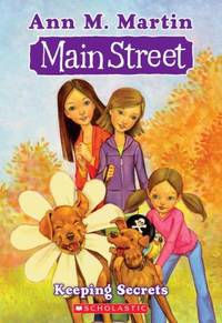 Keeping Secrets (Main Street #7) by  Ann M Martin - Paperback - 2009 - from ThriftBooks and Biblio.com