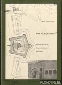 Fort bij Rijnauwen. Middelpunt van de Nieuwe Hollandse Waterlinie